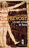 Les sept crimes de Rome par Guillaume Prévost