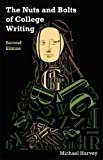 The Nuts and Bolts of College Writing, Michael Harvey, 1603848991