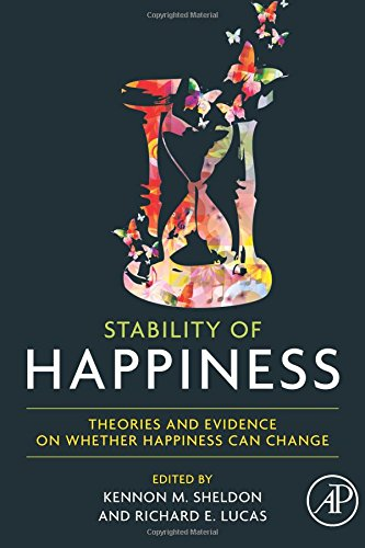Download Stability of Happiness: Theories and Evidence on Whether Happiness Can Change ebook