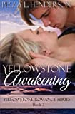 Yellowstone Awakening: Yellowstone Romance Series Book 3