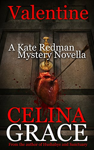 Valentine: (A Kate Redman Mystery Novella) (Last Minute Valentines Day Gifts For Him)