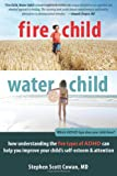 Fire Child, Water Child, Stephen Scott Cowan, 1608820904