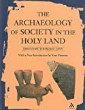 Archaeology of Society in the Holy Land, Levy, Jack S., 0826469965