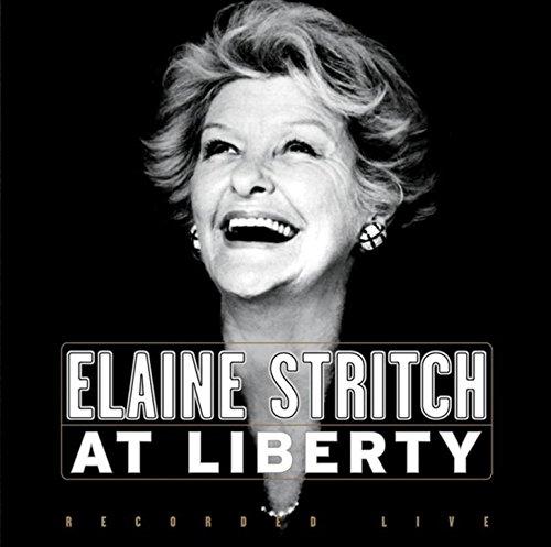 Elaine Stritch At Liberty - Original Broadway Cast (Broadway At The)