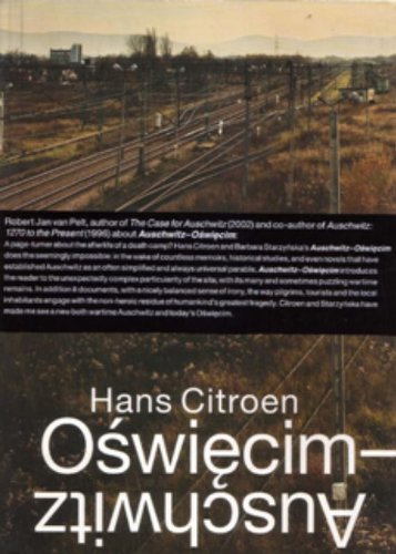 Auschwitz-Oswiecim: The Hidden City in the East ebook