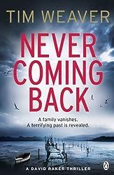 Never Coming Back: David Raker Novel #4 (David Raker Series)
