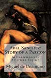 Abel Sanchez: Story of a Passion, Miguel de Unamuno and Marciano Guerrero, 1495499405
