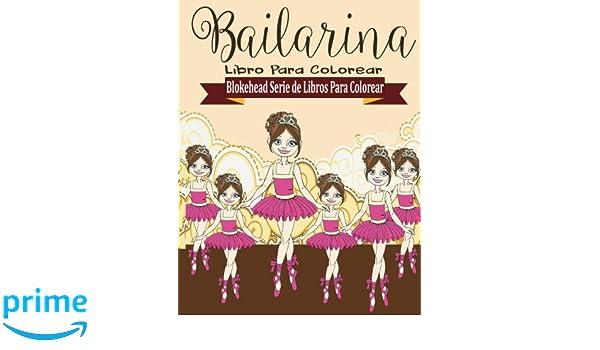 Bailarina Libros para Colorear (Blokehead Serie de Libros Para ...
