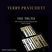 The Truth: Discworld, Book 25 Audiobook by Terry Pratchett Narrated by Stephen Briggs
