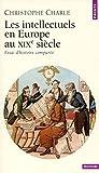 img - for Les Intellectuels en Europe au XIXe si cle : Essai d'histoire compar e book / textbook / text book