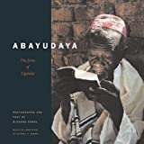 img - for Abayudaya: The Jews of Uganda by Sobol, Richard, Summit, Jeffrey A. (2002) Hardcover book / textbook / text book
