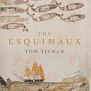 The Esquimaux Audiobook