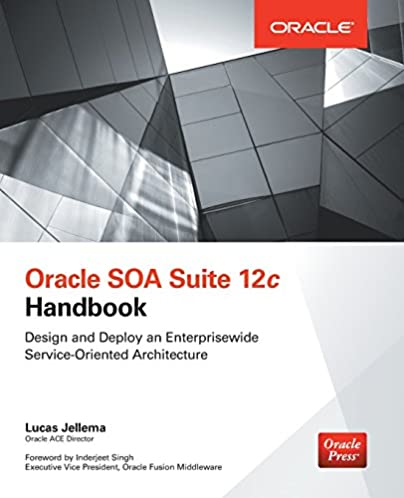 oracle soa suite 12c handbook oracle press lucas jellema rh amazon com Oracle SOA Architecture Diagram Oracle SOA Logo