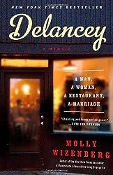 Delancey: A Man, a Woman, a Restaurant, a Marriage by Molly Wizenberg (2014-05-06)