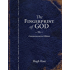The Fingerprint of God: Recent Scientific Discoveries Reveal the Unmistakable Identity of the Creat