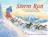 img - for Storm Run: The Story of the First Woman to Win the Iditarod Sled Dog Race book / textbook / text book