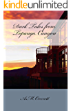 Dark Tales from Topanga Canyon (The Rising Bridge Book 1)