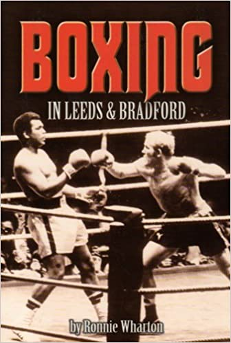 Boxing in Leeds and Bradford by Ronnie Wharton (2001-10-01)