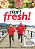 img - for Start Fresh!: Your Complete Guide to Midlifestyle Food and Fitness by Diane Clement (2010-01-01) book / textbook / text book