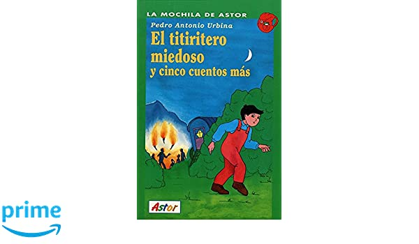 Amazon.com: El Titiritero Miedoso Y Cinco Cuentos Mas: Series 46 (Spanish Edition) (9788482391205): Pedro Antonio Urbina: Books