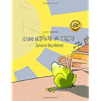 Cinq mètres de temps/Zamanın Bes Metresi: Un livre d'images pour les enfants (Edition bilingue français-turc)