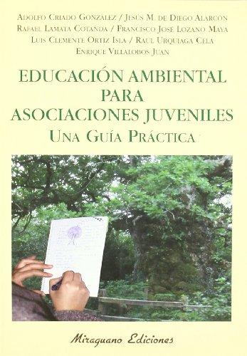 Descargar Libro Educación Ambiental Para Asociaciones Juveniles. Una Guía Práctica De Amigos Amigos De La Tierra Internacional
