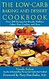 The Low-Carb Baking and Dessert Cookbook, Ursula Solom, 0471678325