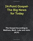 24-Point Gospel The Big News for Today