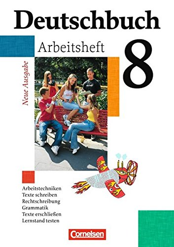 Deutschbuch Gymnasium - Allgemeine bisherige Ausgabe: Deutschbuch 8. Schuljahr Gymnasium. Neue Ausgabe. Arbeitsheft mit Lösungen