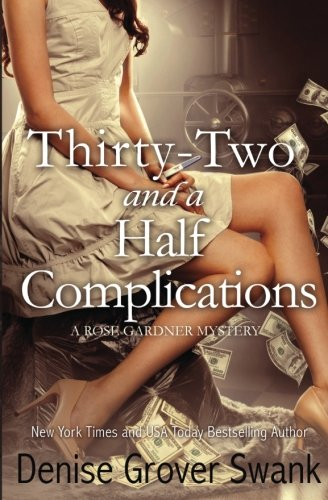Read Online Thirty-Two and a Half Complications (Rose Gardner Mystery #5) (Volume 5) ebook