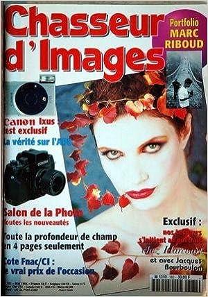 Amazon Fr Chasseur D Images N 183 Du 01 05 1996 Marc Riboud Canon Ixus La Verite Sur L Aps Salon De La Photo La Profondeur De Champ Cote Fanc Ci Occasion Jacques Bourboulon Livres
