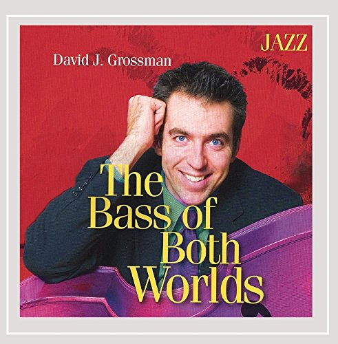 (The Bass of Both Worlds: Jazz)