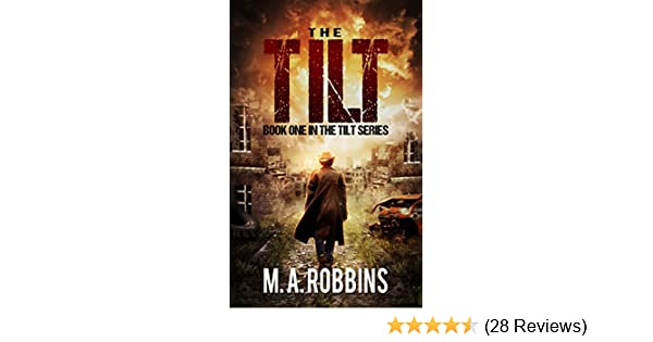 Amazon The Tilt Book One In Series EBook MA Robbins Kindle Store