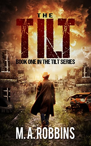 The Tilt Book One In Series By Robbins MA