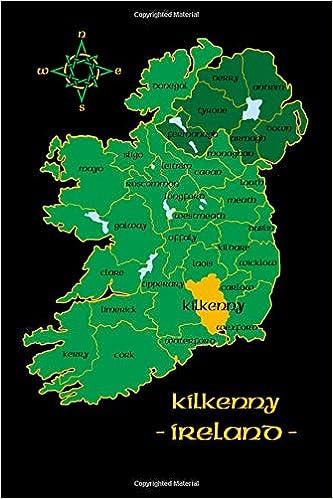 Map Of Ireland Showing Kilkenny.Kilkenny Ireland County Map Irish Travel Journal Republic Of