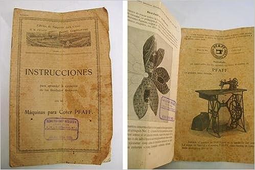 INSTRUCCIONES PARA APRENDER LA EJECUCIÓN DE LOS BORDADOS ARTÍSTICOS CON LAS MÁQUINAS PARA COSER PFAFF: Amazon.es: PFAFF G.M.: Libros