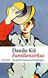 Familienzirkus: Die großen Romane und Erzählungen