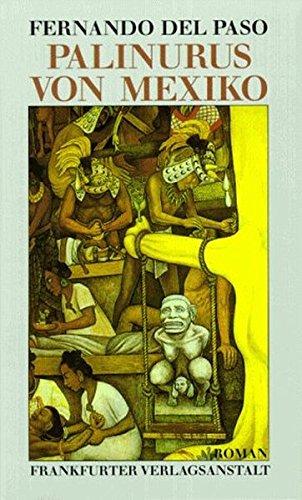 Palinurus von Mexiko: Roman