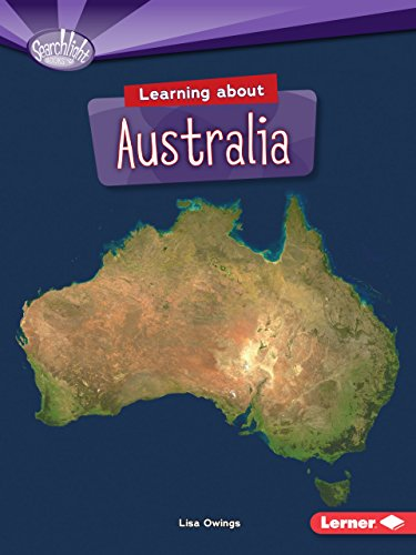 Learning about Australia (Searchlight Books TM _ Do You Know the Continents?)