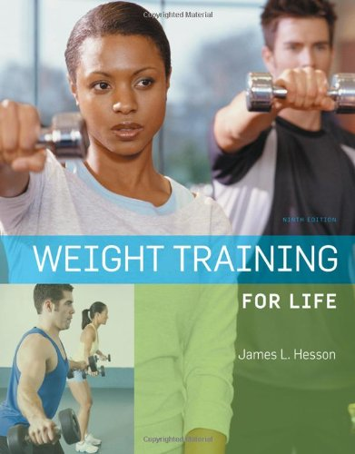 Weight Training for Life by Brooks Cole