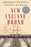 New England Bound: Slavery and Colonization in Early America