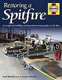 Supermarine Spitfire, Restoration Manual (Haynes Restoration Manuals)