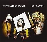 Schlep'em by Trawler Bycatch (2010-11-16)