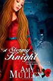 A Stormy Knight, Amy Mullen, 1494298465