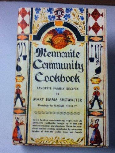 Mennonite Community Cookbook (Favorite Family Recipes)