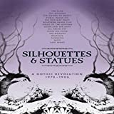 Silhouettes & Statues - A Gothic Revolution: 1978-1986 (Deluxe Box Set) Box set, Deluxe Edition