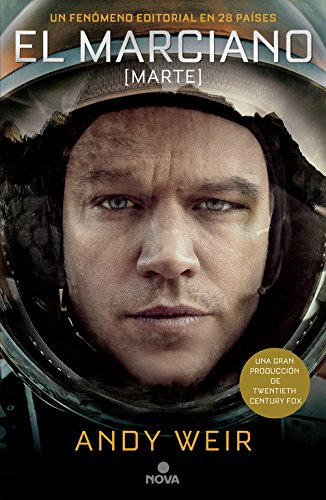El marciano (NOVA) Tapa blanda – 5 nov 2014 Andy Weir 8466655050 Astronauts; Fiction. Mars (Planet); Fiction.