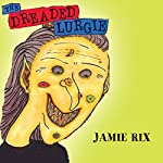 The Dreaded Lurgie | Jamie Rix