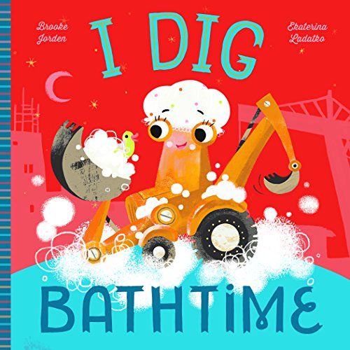 I Dig Bathtime ()