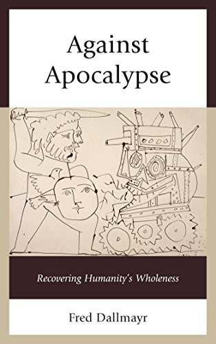 against-apocalypse-recovering-humanitys-wholeness